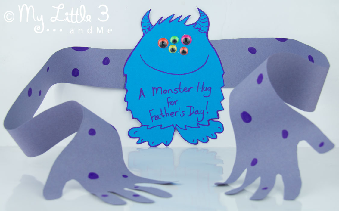 "A super cute Father's Day card for the children to make for Daddy.  A ""Monster Hug"" from Daddy's little monster!   (mylittle3andme.co.uk)"