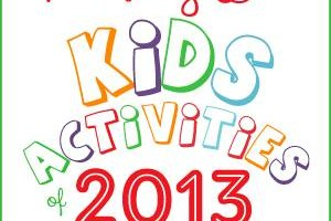 The Best Kids Activities for 2013