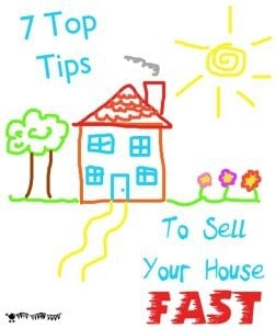 7 Tips To Sell Your House Fast