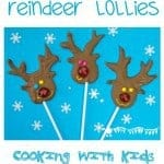 Looking for fun ideas for Christmas cooking with kids? Try our HOMEMADE CHOCOLATE REINDEER LOLLIES - easy, jolly and tasty and they make great little Christmas gifts too!