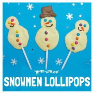 SNOWMAN POPSICLES - Kids will love making delicious white chocolate snowman lollipops. An easy Winter recipe for cooking with kids. #cookingwithkids #kidsinthekitchen #kidsrecipes #desserts #popsicles #lollipops #chocolate #whitechocolate #snowman #snowmanactivity #snowmancraft #winteractivitiesforkids #winterrecipes #homemadechocolates #chocolates