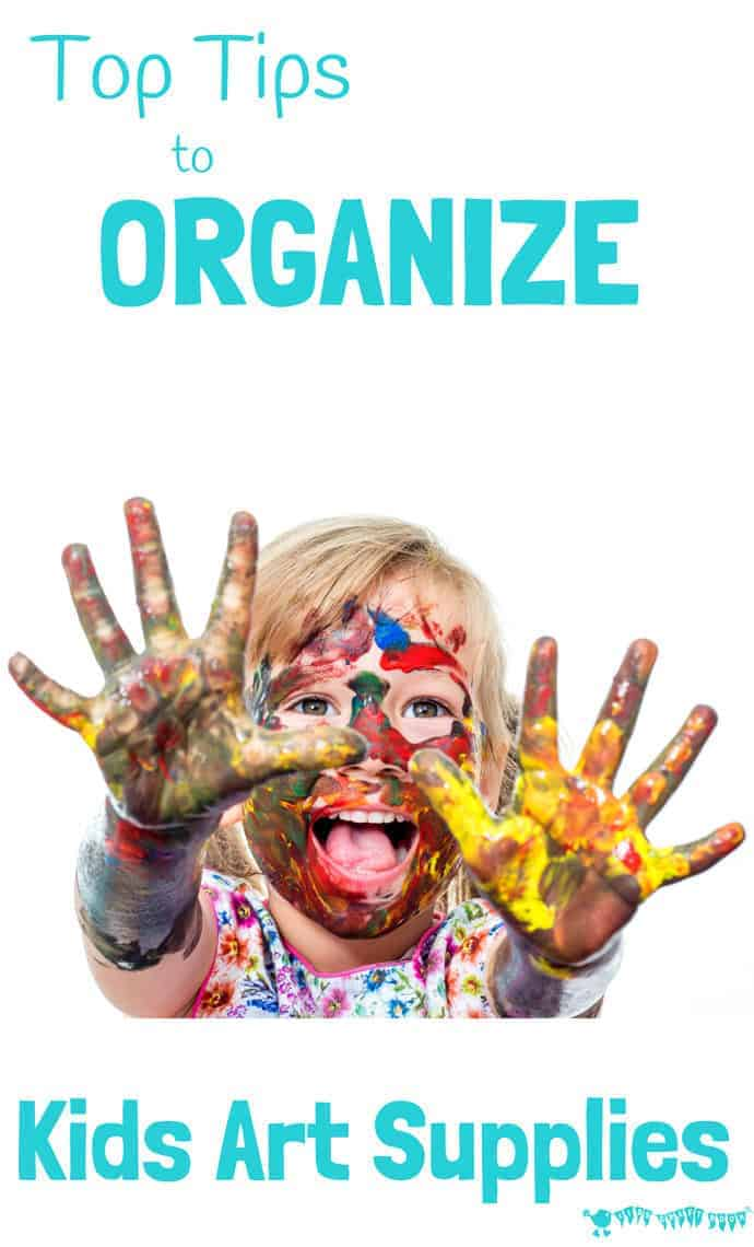 TOP TIPS TO ORGANIZE KIDS ART SUPPLIES - Great ideas to organize kids art supplies so they're tidy, accessible and inviting, freeing you up to easily enjoy creative time together every day.