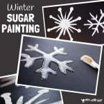 WINTER ART SUGAR PAINTING is perfect for making snowflakes and snowman painting. Sugar painting has a glossy, sparkly, frosty appearance great for Winter painting activities for kids. #painting #paintingideas #art #kidsart #artforkids #winter #winterart #winteractivities #snowflakes #snowflakeart #kidspainting #paintrecipe #diypaint #sugarpainting #kidsactivities