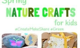 Spring Nature Crafts For Kids  (#CreateMakeShare5)