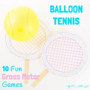 10 Fun Gross Motor Balloon Tennis Games