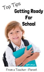 Getting Ready For School – Top Tips