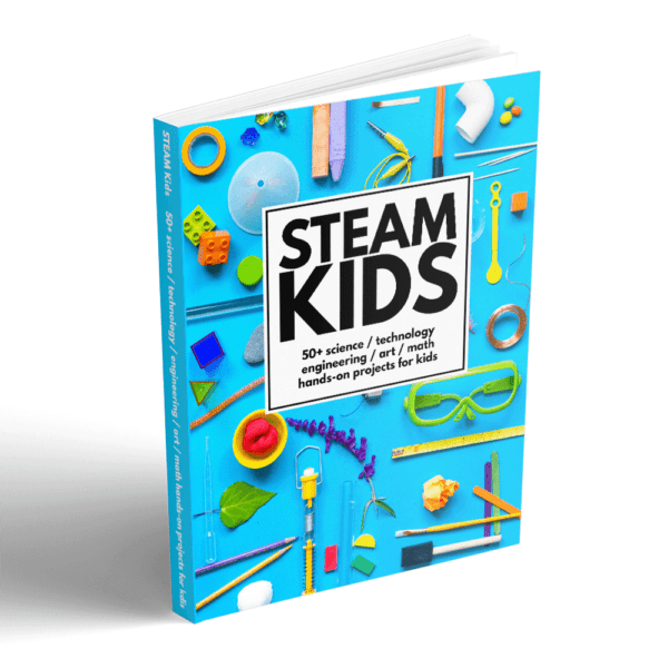 STEAM KIDS packed with 50+ fun, hands-on STEAM activities.