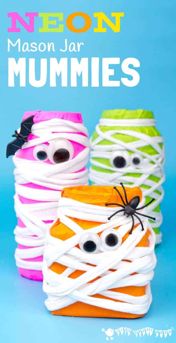 MASON JAR MUMMIES - This Halloween make spooky Neon Mason Jar Mummies. These colourful mummies look great day and night! Fill them with candy or tea lights for Mummy Lanterns.