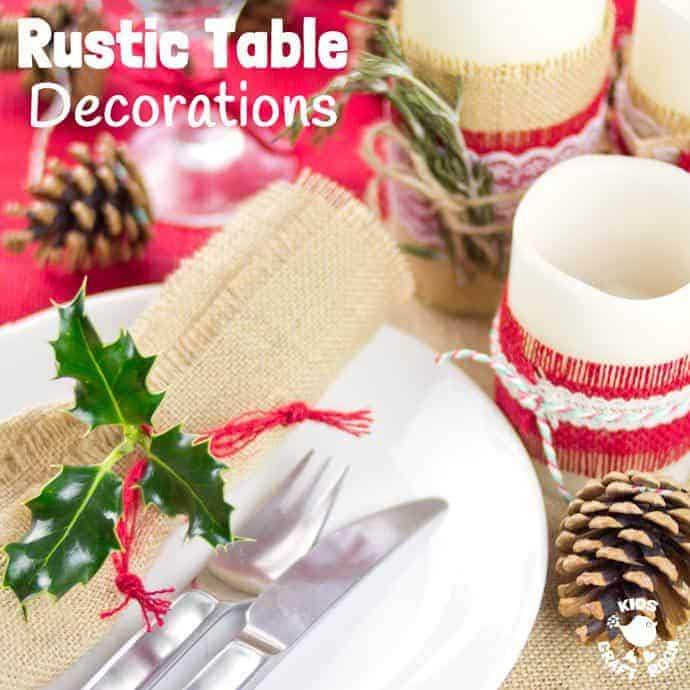 Transform your dining table with lovely homemade Rustic Table Decorations. Easy 5 minute country style table settings make a homemade Christmas stress free.