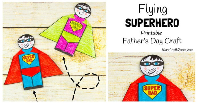 75702a629 Flying Superhero Father's Day Craft - Kids Craft Room