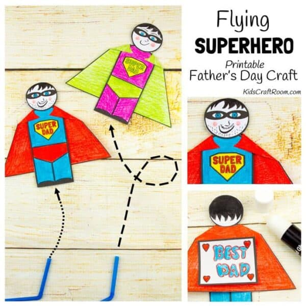 "FLYING SUPERHERO FATHER'S DAY CRAFT. Kids and Dads will love this printable superhero craft that really flies! Turn Daddy into ""Super Dad"" with this fun and interactive Father's Day gift idea."