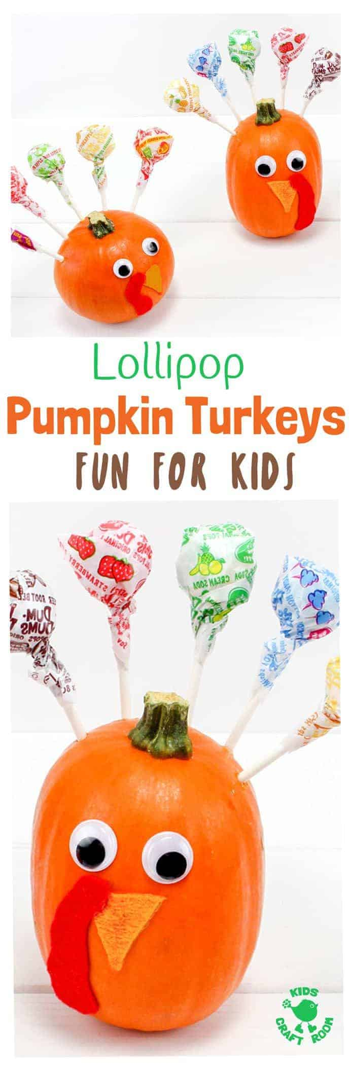 LOLLIPOP PUMPKIN TURKEYS - an easy turkey craft for kids. This fun Fall nature craft and Thanksgiving craft makes a tasty table centrepiece the whole family will enjoy. Load the cute turkeys with all your favourite flavoured suckers. What a treat! Gobble, gobble, yum!