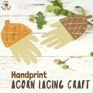How adorable is this Handprint Acorn Lacing Craft? Acorn crafts are perfect for Autumn and this handprint acorn lets children lace and thread a textured acorn cap all the while building their fine motor skills in a fun way. A lovely lacing activity for preschoolers. #acorn #acorns #acorncrafts #kidscrafts #lacingcraft #lacing #threading #finemotorskills #Fallcrafts #Autumncrafts #handprint #handprintcrafts #Fall #Autumn #lacingactivity #kidsactivities #lacingactivity